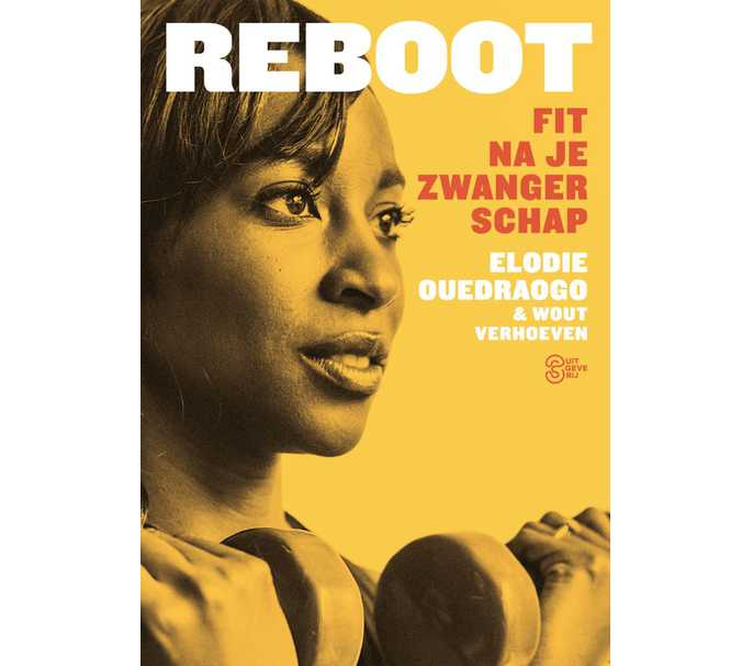 Elodie Ouedraogo - Reboot: fit na je zwangerschap